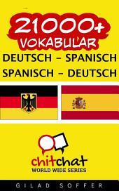 21000+ Deutsch - Spanisch Spanisch - Deutsch Vokabular