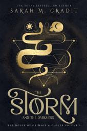 The Storm and the Darkness: The House of Crimson & Clover Series Prequel