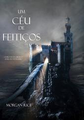 Um céu de feitiços (Livro #9 Da Série O Anel Do Feiticeiro)