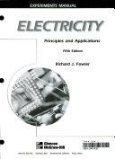 Electricity  Principles and Applications  Experiments Manual PDF
