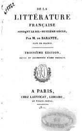 De la litterature francaise pendant le dix-huitieme siecle, par m. De Barante, pair de France