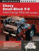 Chevy Small Block V 8 Interchange Manual  2nd Edition PDF