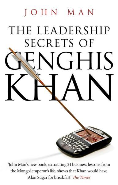 Download The Leadership Secrets of Genghis Khan Book