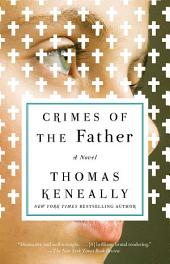 Crimes of the Father: A Novel