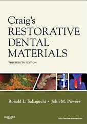 Craig's Restorative Dental Materials - E-Book: Edition 13