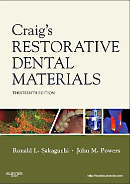Craig s Restorative Dental Materials   E Book PDF