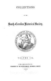 Collections of the South Carolina Historical Society: Volume 3