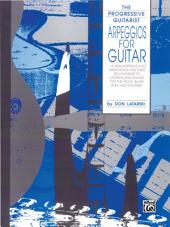 Arpeggios for Guitar: From The Progressive Guitarist Series
