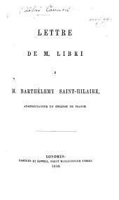 Lettre de M. Libri à M. Barthélemy Saint-Hilaire, administrateur du Collège de France [on the writer's expulsion from the Collège].