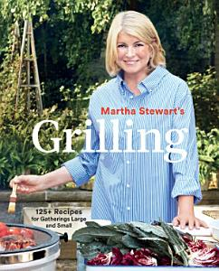 Martha Stewart s Grilling Book