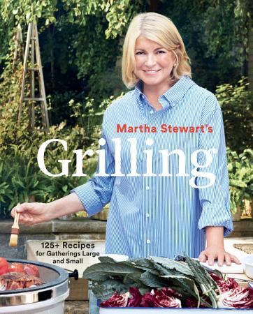 Martha Stewart s Grilling PDF