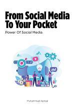 From Social Media To Your Pocket - Power Of Social Media