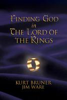 Finding God in The Lord of the Rings PDF