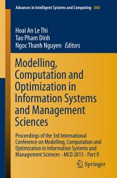 Modelling, Computation and Optimization in Information Systems and Management Sciences: Proceedings of the 3rd International Conference on Modelling, Computation and Optimization in Information Systems and Management Sciences - MCO 2015 -, Part 2