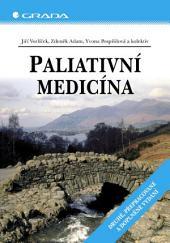 Paliativní medicína: Druhé, přepracované a doplněné vydání