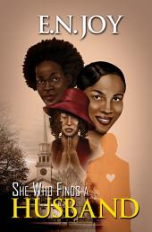 She Who Finds a Husband: New Day Diva Series Book One