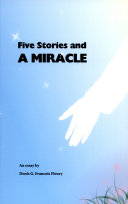 Five Stories and a Miracle