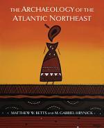 Archaeology of the Atlantic Northeast