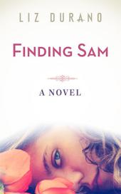 Finding Sam: A Woman's Journey