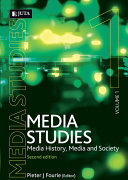 Media Studies: Media history, media and society