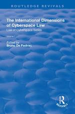 The International Dimensions of Cyberspace Law
