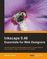 Inkscape 0 48 Essentials for Web Designers PDF