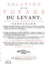 Relation d'un voyage du Levant, fait par ordre du roi ...