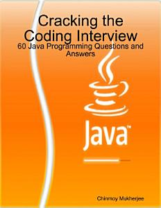 Cracking the Coding Interview  60 Java Programming Questions and Answers Book
