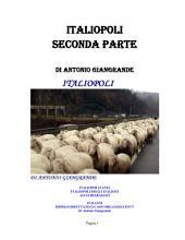 ITALIOPOLITANIA SECONDA PARTE: Italiopoli degli italioti