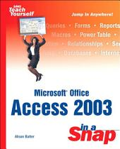Microsoft Office Access 2003 in a Snap