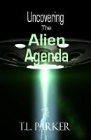 Uncovering the Alien Agenda PDF