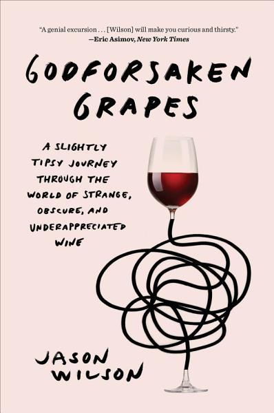 Download Godforsaken Grapes Book