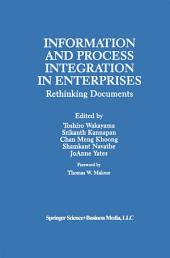 Information and Process Integration in Enterprises: Rethinking Documents