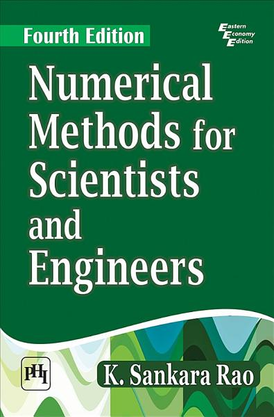 NUMERICAL METHODS FOR SCIENTISTS AND ENGINEERS  FOURTH EDITION