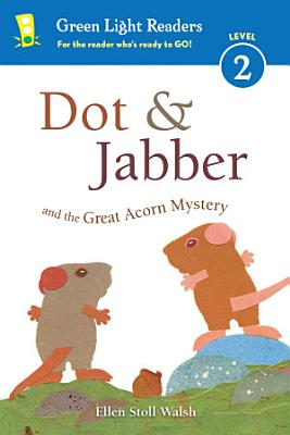 Dot   Jabber and the Great Acorn Mystery