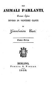 Gli animali parlanti: Poema epico diviso in ventisei canti, Volume 3