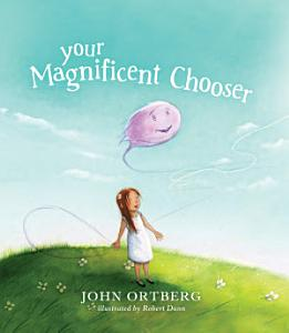 Your Magnificent Chooser Book