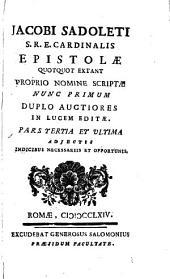 Jacobi Sadoleti Epistolae quotquot extant proprio nomine scriptae: nunc primum duplo auctiores in lucem editae, Volume 3