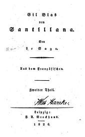 Gil Blas von Santillana: Aus dem Französischen, Tom 2
