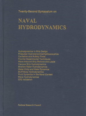 Twenty Second Symposium on Naval Hydrodynamics