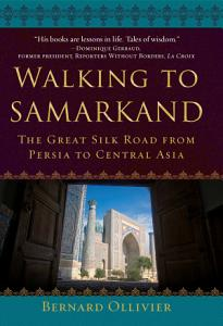 Walking to Samarkand Book