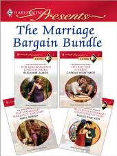 The Marriage Bargain Bundle: The Millionaire's Chosen Bride\His Bid for a Bride\The Spaniard's Marriage Bargain\Ruthless Husband, Convenient Wife