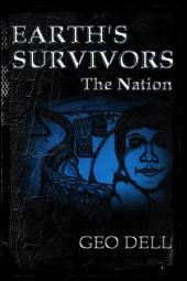 Earth's Survivors: The Nation