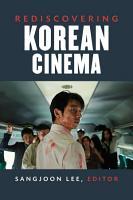 Rediscovering Korean Cinema PDF