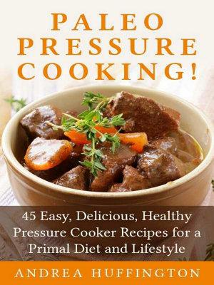 Paleo Pressure Cooking