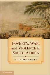 Poverty, War, and Violence in South Africa