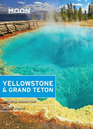 Moon Yellowstone   Grand Teton PDF