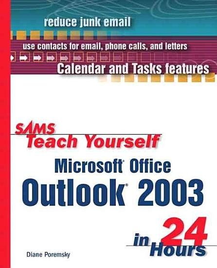 Sams Teach Yourself Microsoft Office Outlook 2003 in 24 Hours PDF