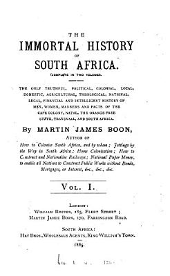 The Immortal History of South Africa PDF