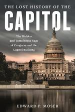 The Lost History of the Capitol